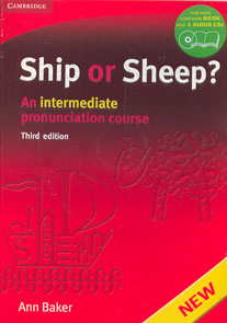 Ship or Sheep? An intermediate pronunciation course. Third edition. Pack: Book and 4 Audio CDs